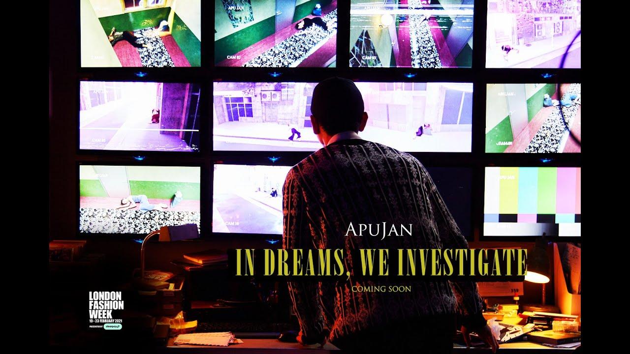 "APUJAN Autumn Winter 2021 ""In Dreams , We Investigate"""