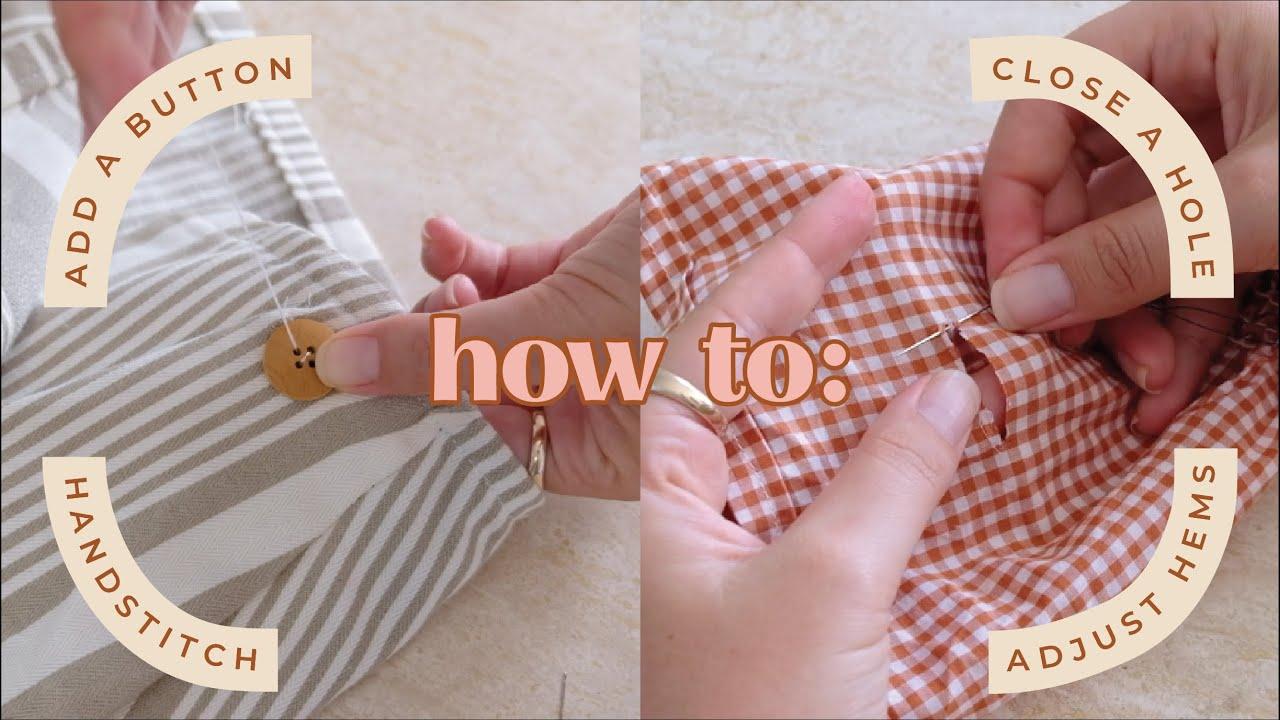 Simple mending tips to maintain your sustainable wardrobe (replace buttons, close holes, etc)